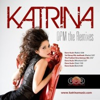 Katrina - OPM Remixes