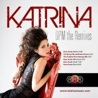 Katrina - OPM Remixes