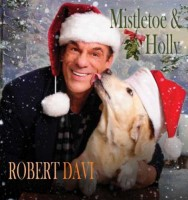 Robert Davi - Mistletoe & Holly